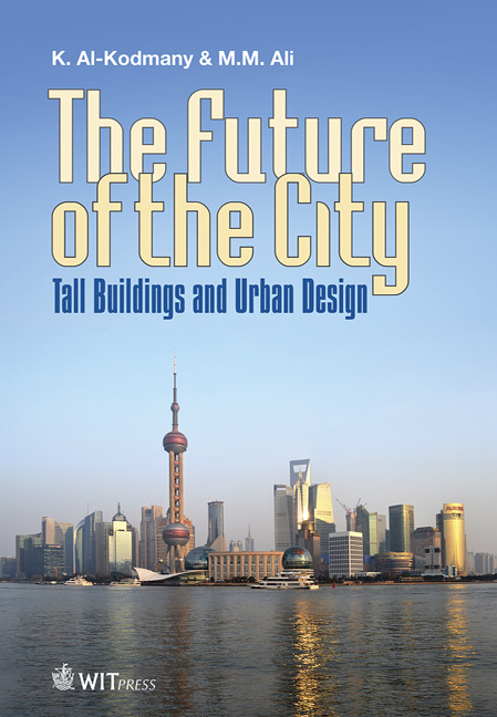 The Future of the City: Tall Buildings and Urban Design