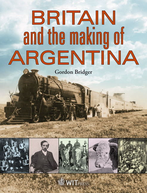 Britain and the Making of Argentina