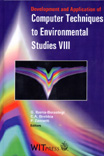 Development and Application of Computer Techniques to Environmental Studies VIII