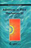 Advances in Fluid Mechanics III