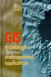 GIS Technologies and their Environmental Applications