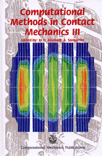 Computational Methods in Contact Mechanics III