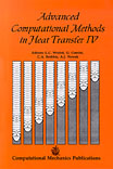 Advanced Computational Methods in Heat Transfer IV