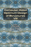 Computer Aided Optimum Design of Structures VIII