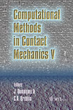 Computational Methods in Contact Mechanics V