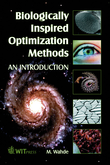 Biologically Inspired Optimization Methods