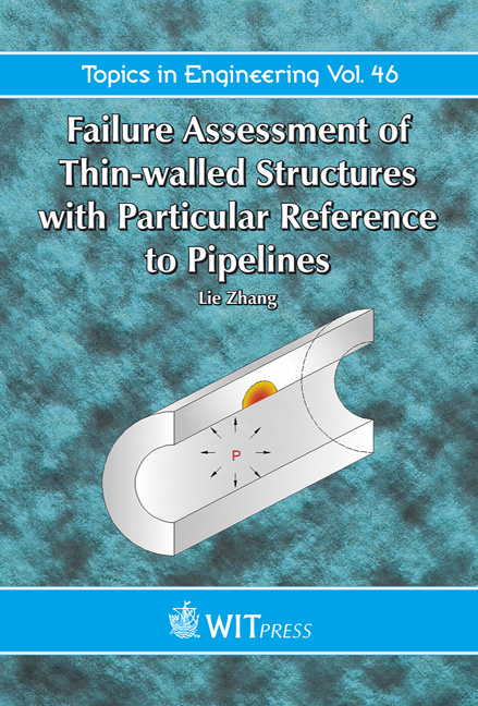 Failure Assessment of Thin-walled Structures with Particular Reference to Pipelines