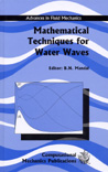 Mathematical Techniques for Water Waves