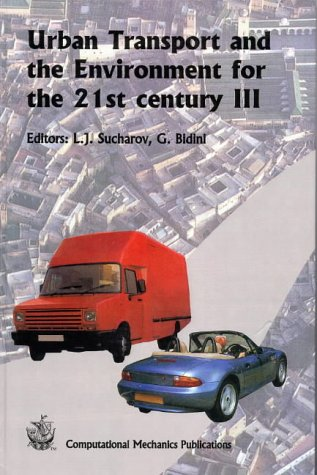 Urban Transport and the Enviroment for the 21st Century III