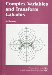 Complex Variables and Transform Calculus