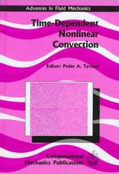 Time-Dependent Nonlinear Convection