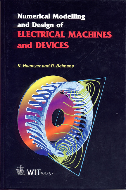 Numerical Modelling and Design of Electrical Machines and Devices
