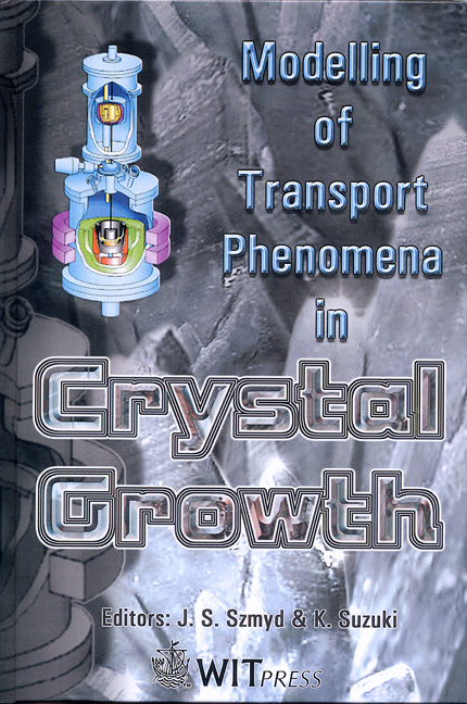 Modelling of Transport Phenomena in Crystal Growth