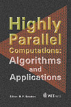 Highly Parallel Computations: Algorithms and Applications