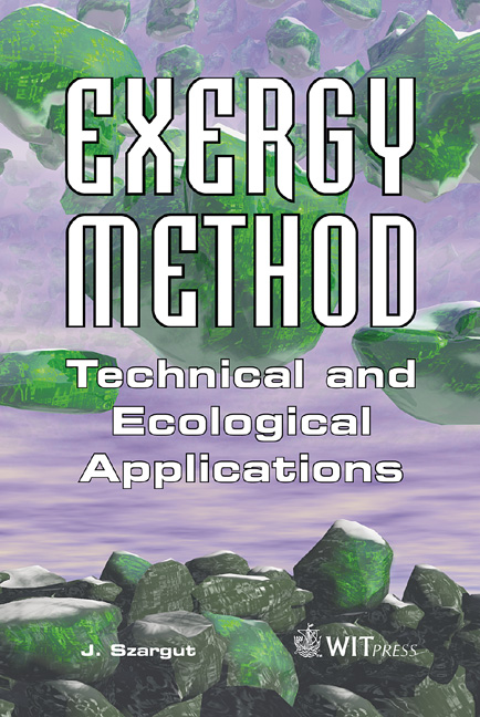 Exergy Method: Technical and Ecological Applications