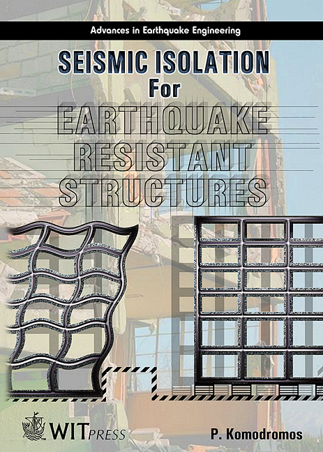 Seismic Isolation for Earthquake Resistant Structures