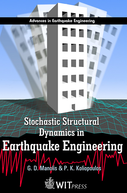 Stochastic Structural Dynamics in Earthquake Engineering