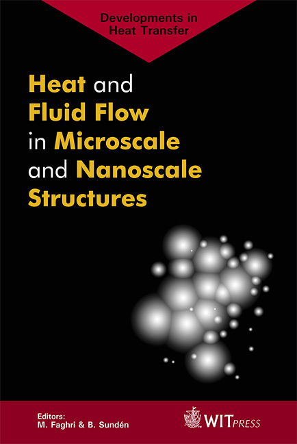 Heat and Fluid Flow in Microscale and Nanoscale Structures